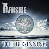 The Beginning - Single by The Darkside