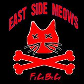 For Cats by Cats by East Side Meows