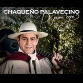 De Pura Cepa by Chaqueño Palavecino