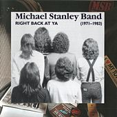 Right Back At Ya 1971-1983 (Remastered) by Michael Stanley
