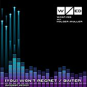(You) Won't Regret / BAITER by The Want