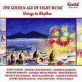 The Golden Age of Light Music: Strings in Rhythm by Various Artists