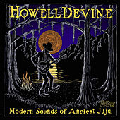 Modern Sounds of Ancient Juju by HowellDevine