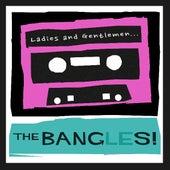 Ladies and Gentlemen...The Bangles! von The Bangles
