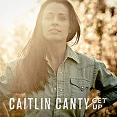 Get Up by Caitlin Canty