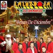 Brisas De Diciembre by La Luz Roja De San Marcos