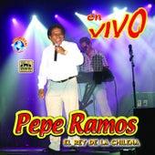 En Vivo (El Rey de la Chilena) by Pepe Ramos