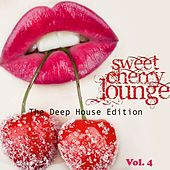 Sweet Cherry Lounge (The Deep House Edition, Vol. 04) by Various Artists