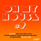 Oh My House #9 by Various Artists