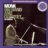 Big Band And Quartet In Concert by Thelonious Monk