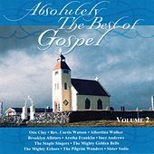 Absolutely the Best of Gospel, Vol. 2 by Various Artists