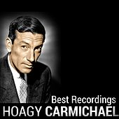 Hoagy Carmichael - Best Recordings by Hoagy Carmichael