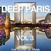 Deep Paris Vol. 3 (The Sound of Paris) by Various Artists