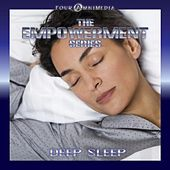 The Empowerment Series: Deep Sleep by Mind Illumin8tion