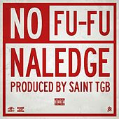 No Fu Fu by Naledge (Kidz in the Hall)