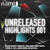 Flumo 005: Unreleased Highlights (Vol. 001) by Various Artists