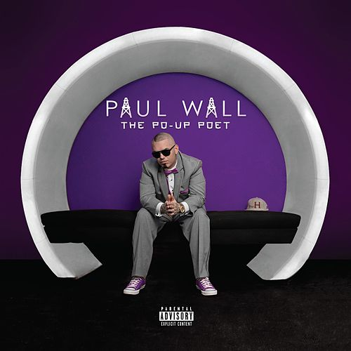 Po Up Poet by Paul Wall