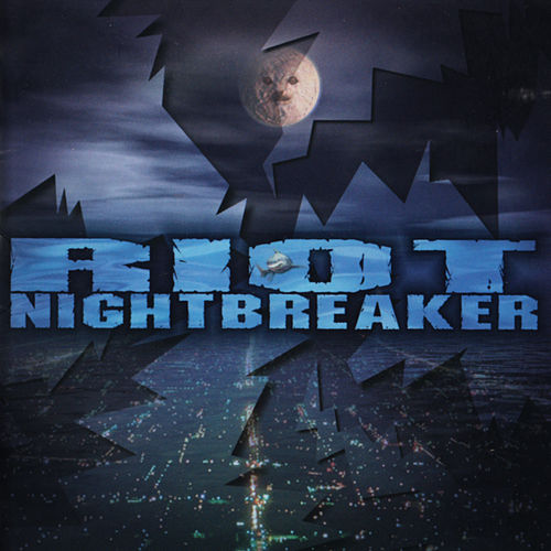 Night Breaker by Riot