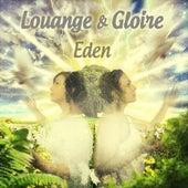 Louange & Gloire by Eden
