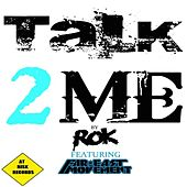 Talk 2 Me by Far East Movement