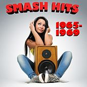 Smash Hits 1965 - 1969 by Various Artists