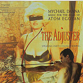 The Adjuster/Family Viewing by Mychael Danna