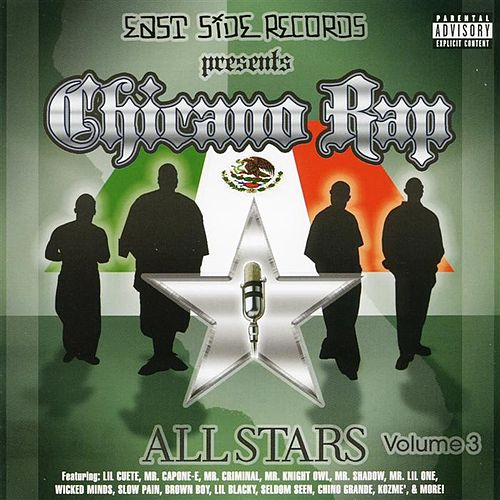 Chicano Rap Allstars Vol. 3 by Various Artists