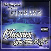 Presents: Fingazz - Classics For The O.g's by Knightowl