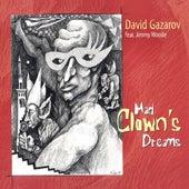 Mad Clown's Dreams by David Gazarov