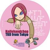 TKO From Tokyo by Knifehandchop