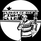 Planet of the Fight Club by Various Artists