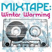 Mixtape: Winter Warming by Various Artists