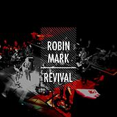 Revival (Live at the Belfast Grand Opera House) [feat. the New Irish Orchestra] by Robin Mark