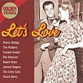 Golden Years-Let's Love by Various Artists