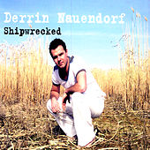 Shipwrecked by Derrin Nauendorf