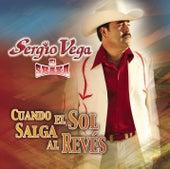 Cuando El Sol Salga Al Revés by Sergio Vega Y Sus Shakas Del Norte