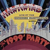 The 1999 Party-Live At The Chicago Auditorium March 21 1974 by Hawkwind