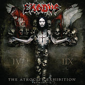 The Atrocity Exhibition - Exhibit A by Exodus