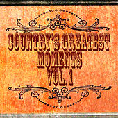 Country's Greatest Moments Vol. 1 by Various Artists