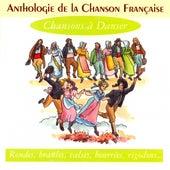 Anthologie De La Chanson Française - Chansons à Danser by Various Artists
