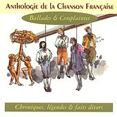Anthologie De La Chanson Française - Ballades & Complaintes by Various Artists