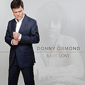 Baby Love by Donny Osmond