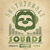 Sustainable Sounds: Ubiquity X Cuipo by Various Artists