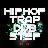 Hip Hop Trap Dustep by Various Artists