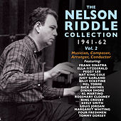 The Nelson Riddle Collection 1941-62, Vol. 2 by Various Artists