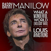 What A Wonderful World by Barry Manilow