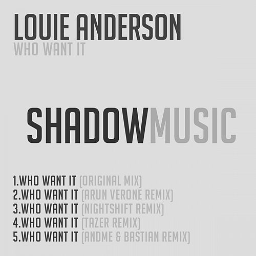 Who Want It by Louie Anderson