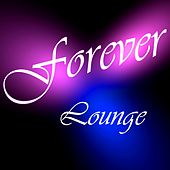 Forever by Lounge