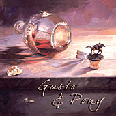 Gusto & Pony by Gusto
