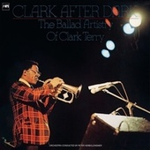 Clark After Dark (The Balled Artistry of Clark Terry) by Clark Terry